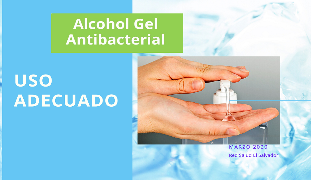 Uso del Alcohol Gel